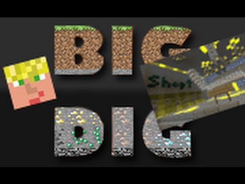 Join my Big Dig server!