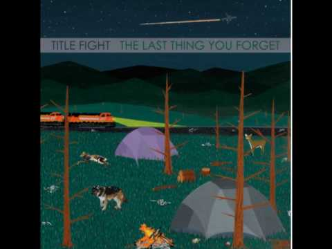 Title Fight - Youreyeah