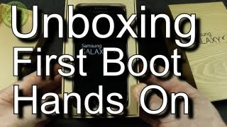 Samusung Galaxy S4 Unboxing  First Boot & Hands On
