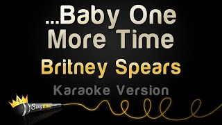 Britney Spears Baby One More Time Karaoke Version