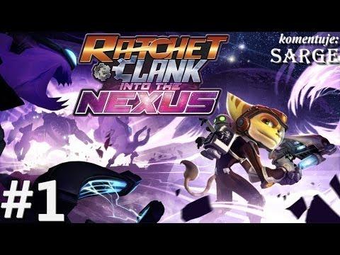 Zagrajmy w Ratchet Clank: Nexus odc. 1 Powrót do korzeni serii