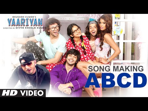 Song Making  Abcd Song Feat. Yo Yo Honey Singh   Yaariyan   Himansh Kohli, Rakul Preet