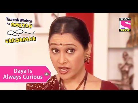 Your Favorite Character | Daya Has A Curious Mind | Taarak Mehta Ka Ooltah Chashmah