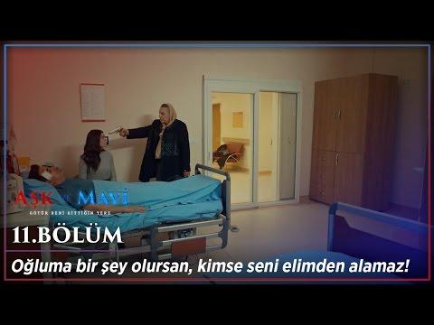 Aşk ve Mavi 11.Bölüm - Vur, kurtul benden!