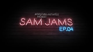 SAM Jams - Episode 4