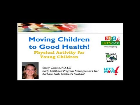 Moving Children to Good Health: Physical Activity for Young Children