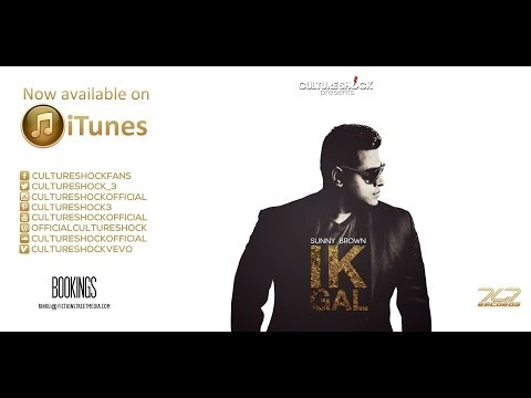 Culture Shock ft Sunny Brown - Ik Gal