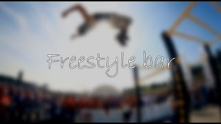Freestyle bar (part 3)