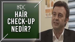 Hair Check-Up Nedir? - HDC