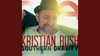 Kristian Bush Feeling Fine California