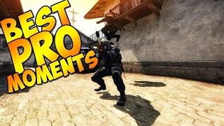 CS:GO - Best PRO Moments