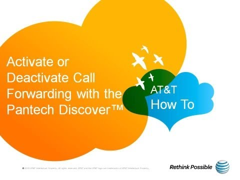 Activate or Deactivate Call Forwarding with the Pantech Discover™: AT&T How To Video Series