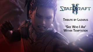 [GMV] StarCraft 2 Tribute - See Who I Am