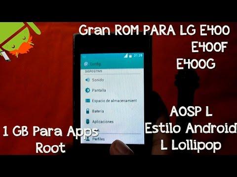 Rom para LG E400 [Estilo Android 5.0 Lollipop | Instalación & Review] - CesarGBTutoriales