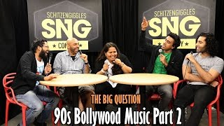 SnG: 90s Bollywood Music (Part 2) Ft Sumukhi Suresh | The Big Question Episode 37 | Video Podcast
