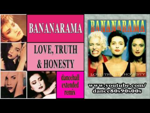 BANANARAMA - Love, Truth & Honesty (dancehall extended remix)