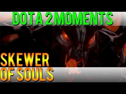 Dota 2 Moments - Skewer of Souls