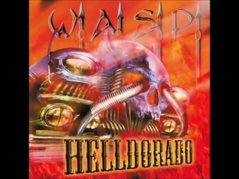 Wasp - Helldorado