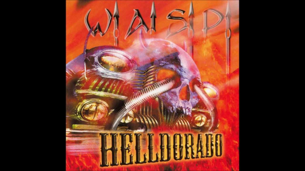 W.A.S.P. - Helldorado1999 full album - YouTube