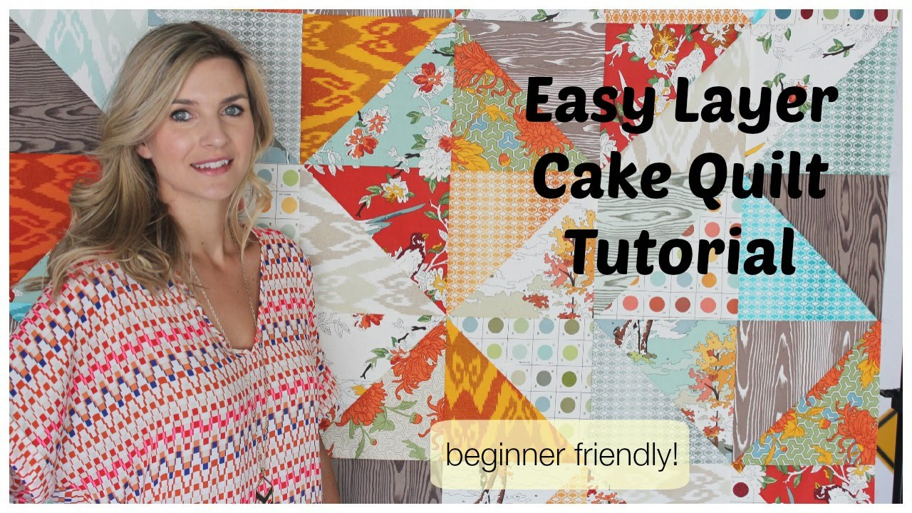 Easy Quilt Top With A Layer Cake Tutorial Youtube