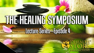 THE HEALING SYMPOSIUM - Ep. 4 (Nubia I.)