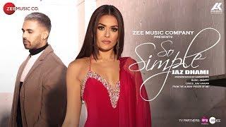 So Simple Official Music | Jaz Dhami | Bambi Bains | Snappy | Rav Hanjra