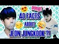 BTS JUNGKOOK (전정국): 40 EXCITING FACTS YOU MUST KNOW!!