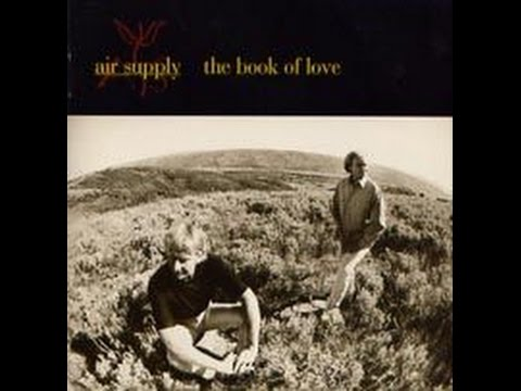 Air Supply - When I Say