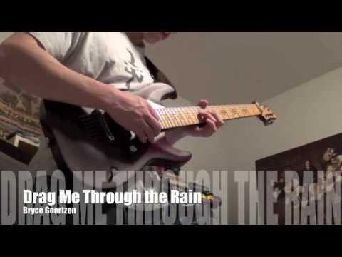 Drag Me Through the Rain [Original] HD