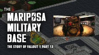 The Mariposa Military Base: The Source of the Master's Army -  The Story of Fallout 1 Part 13