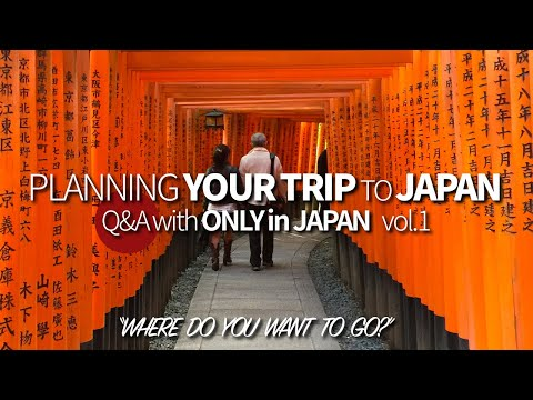 Japan Summer Trip Planning | What's your Itinerary?