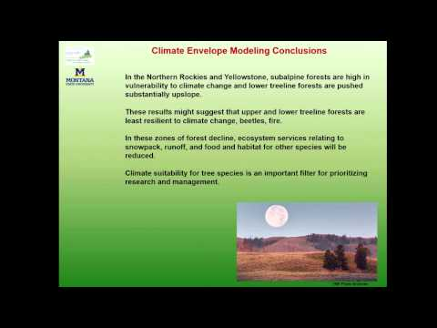 Vulnerability of Tree Species and Biome Types to Climate Change - Andy Hansen