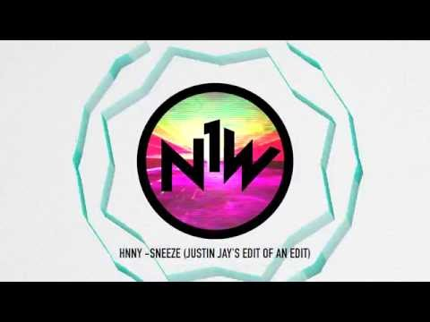 HNNY - Sneeze (Justin Jay's Edit of an Edit)