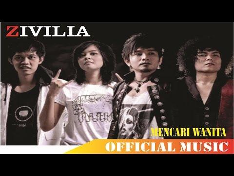 download lagu Zivilia - Mencari Wanita gratis