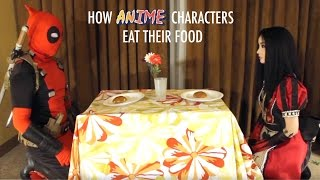 How Anime Characters Eat Their Food - With Alodia Gosiengfiao