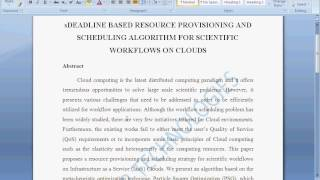 DEADLINE BASED RESOURCE PROVISIONING AND SCHEDULING ALGORITHM FOR SCIENTIFIC WORKFLOWS ON CLOUDS