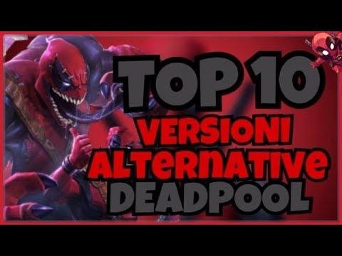 MIGLIORI VERSIONI ALTERNATIVE di DEADPOOL - TOP 10