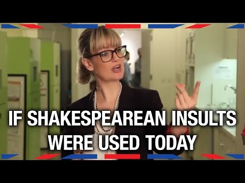 If Shakespearean Insults Were Used Today - Anglophenia Ep 13