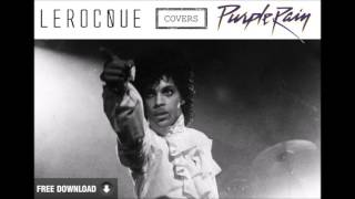 Lerocque: Purple Rain by Prince Cover [Coversessions]