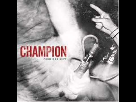 Champion - Miles To Go