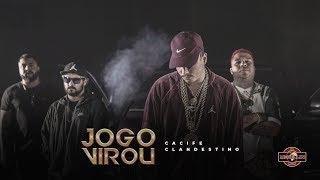 Cacife Clan - Jogo Virou (Clipe Oficial) Prod. Play & PEP
