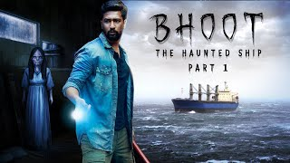 Bhoot Haunted Ship Movie Real Story | Seabird एक सच्ची कहानी | Vicky Kaushal | Khooni Monday E68 🔥🔥🔥