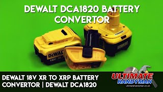 Dewalt 18v XR to XRP battery convertor | Dewalt DCA1820