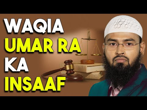 Waqia - Umar Ibn Khattab Ka Ek Ghulam Kesath Adl Aur Insaaf By Adv. Faiz Syed video