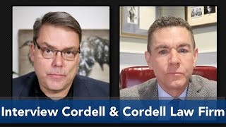 Interview Cordell & Cordell Law Firm