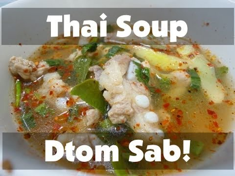 0 Thai Food Cooking Tutorial: Dtom Sab!