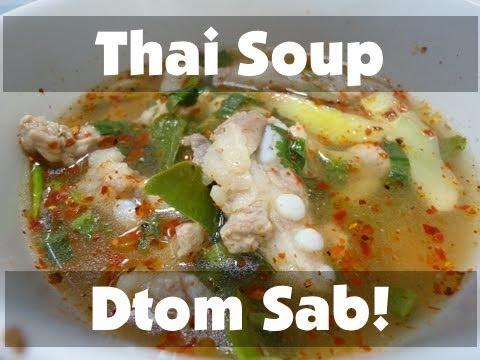 0 Thai Food Cooking Tutorial: Dtom Sab!