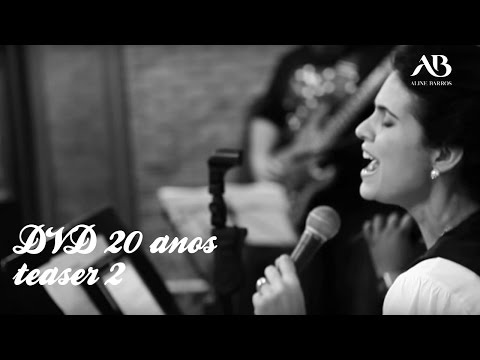 ALINE BARROS - DVD 20 ANOS / TEASER #2