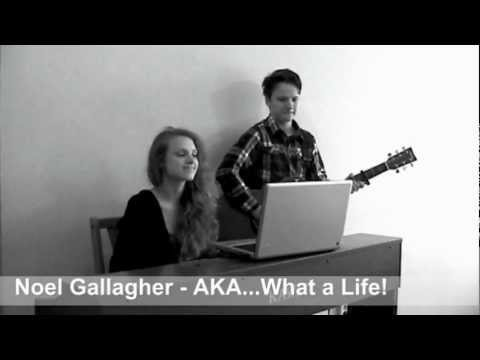 Noel Gallagher - AKA...What a Life! cover (Liisa Orav&Scott Murro)