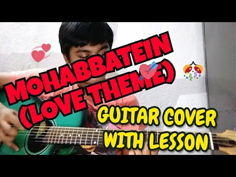 Mohabbetein || Love Theme